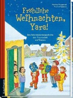 Fröhliche Weihnachten, Yara!