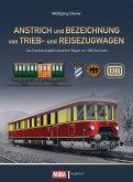 Anstrich und Bezeichnung von Trieb- und Reisezugwagen (eBook, PDF)