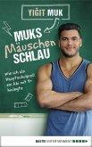 Muksmäuschenschlau (eBook, ePUB)