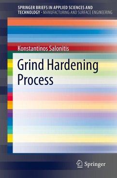 Grind Hardening Process - Salonitis, Konstantinos