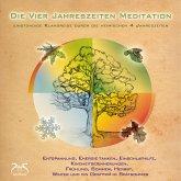 Die Vier Jahreszeiten Meditation - SyncSouls Natur-Meditationen Vol. 1 - geführte Meditation (MP3-Download)