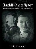 Churchill's Man of Mystery (eBook, ePUB)