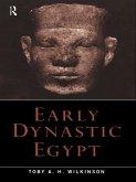 Early Dynastic Egypt (eBook, ePUB)