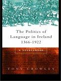 The Politics of Language in Ireland 1366-1922 (eBook, PDF)