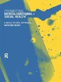 Promoting Mental, Emotional and Social Health (eBook, PDF)