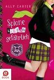 Spione lieben gefährlich / Gallagher Girls Bd.5 (eBook, ePUB)