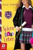 Spione fürs Leben / Gallagher Girls Bd.6 (eBook, ePUB)