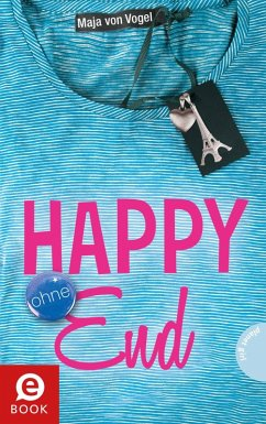 Happy (ohne) End (eBook, ePUB) - Vogel, Maja von