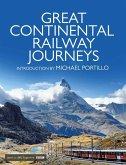 Great Continental Railway Journeys (eBook, ePUB)