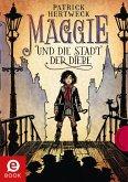 Maggie und die Stadt der Diebe (eBook, ePUB)