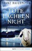 Tote lächeln nicht / Schwaben-Krimi Bd.1 (eBook, ePUB)