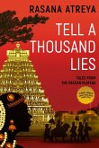 Tell A Thousand Lies (Tales From The Deccan Plateau, #1) (eBook, ePUB)