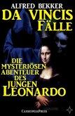 Die mysteriösen Abenteuer des jungen Leonardo / Da Vincis Fälle Bd.1-6 (eBook, ePUB)