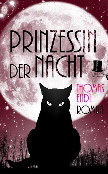 Prinzessin der Nacht (eBook, ePUB) - Endl, Thomas