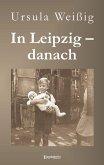 In Leipzig – danach (eBook, ePUB)