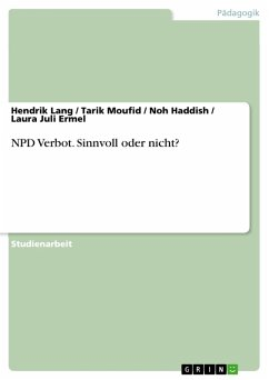 NPD Verbot. Sinnvoll oder nicht? (eBook, PDF)