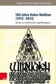 100 Jahre Hoher Meißner (1913-2013) (eBook, PDF)
