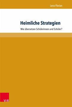 Heimliche Strategien (eBook, PDF) - Florian, Lena