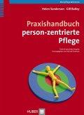 Praxishandbuch person-zentrierte Pflege (eBook, PDF)