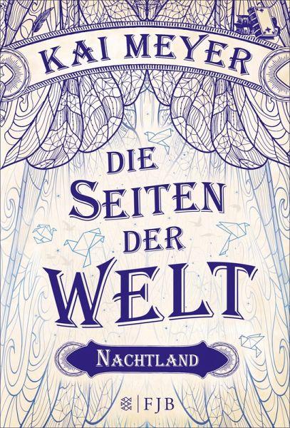 Nachtland / Die Seiten der Welt Bd.2 (eBook, ePUB) - Meyer, Kai