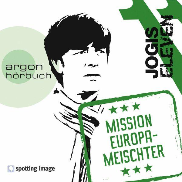 Jogis Eleven - Mission Europameischter, 1 Audio-CD - Schiffer, Christian; Kapahnke, Dominik; Versch, Oliver; Griem, Roland