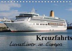 Kreuzfahrtschiffe in Europa (Tischkalender 2016 DIN A5 quer)