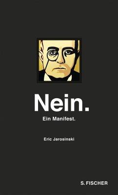 Nein. Ein Manifest - Jarosinski, Eric