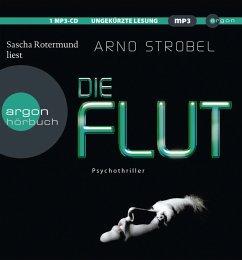Die Flut, 1 MP3-CD - Strobel, Arno