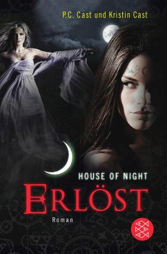 Erlöst / House of Night Bd.12 - Cast, P. C.; Cast, Kristin