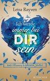 Ich werde immer bei dir sein / Bad Romeo & Broken Juliet Bd.2