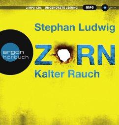Zorn - Kalter Rauch / Hauptkommissar Claudius Zorn Bd.5 (2 MP3-CDs) - Ludwig, Stephan