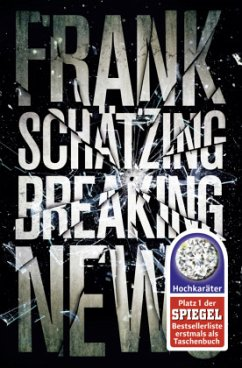 Breaking News - Schätzing, Frank