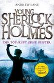 Der Tod ruft seine Geister / Young Sherlock Holmes Bd.6