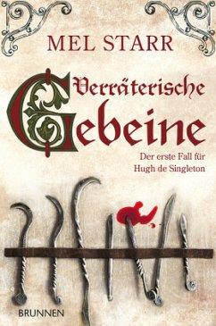 Verräterische Gebeine - Starr, Mel