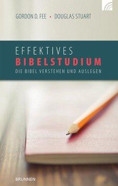 Effektives Bibelstudium - Fee, Gordon D.; Stuart, Douglas