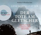 Der Tote am Gletscher / Commissario Grauner Bd.1 (5 Audio-CDs)