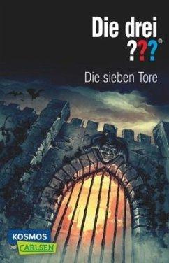 Die sieben Tore / Die drei Fragezeichen Bd.108 - Marx, André
