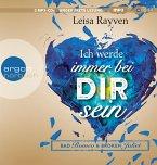 Ich werde immer bei dir sein / Bad Romeo & Broken Juliet Bd.2 (2 MP3-CDs)