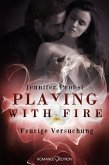Feurige Versuchung / Playing with Fire Bd.4 (eBook, ePUB)