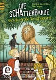 Die Schattenbande und die große Verschwörung / Die Schattenbande Bd.4 (eBook, ePUB)