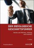 Der erfolgreiche Geschäftsführer (f. Österreich)
