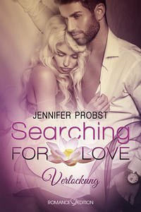 Verlockung / Searching for Love Bd.1
