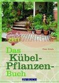 Das Kübelpflanzenbuch (Mängelexemplar)