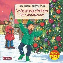 Weihnachten ist wunderbar - Boehme, Julia