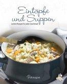 Leicht gemacht - 100 Rezepte - Eintöpfe & Suppen