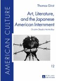 Art, Literature, and the Japanese American Internment