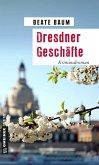Dresdner Geschäfte (eBook, ePUB)