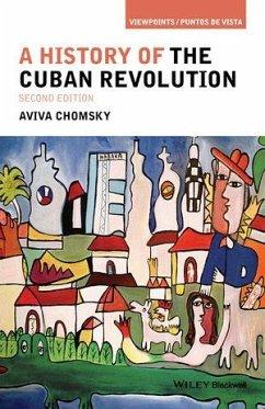 A History of the Cuban Revolution (eBook, PDF) - Chomsky, Aviva