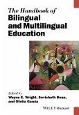 The Handbook of Bilingual and Multilingual Education (eBook, ePUB)