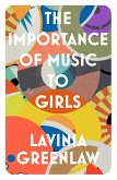 The Importance of Music to Girls (eBook, ePUB)